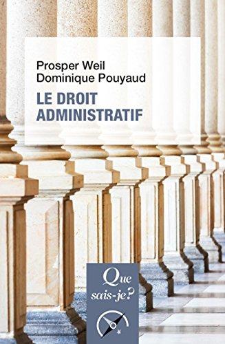 Le droit administratif: « Que sais-je ? » n° 1152 par Prosper Weil