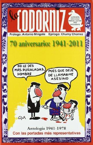 Codorniz Antologia (1941-2011) (Biblioteca del recuerdo) por Julián Moreiro Prieto