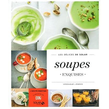 Soupes exquises - Les délices de Solar