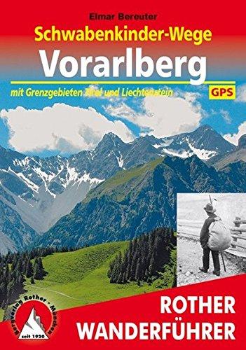 Wanderführer: Schwabenkinder-Wege in Vorarlberg, Tirol und Liechtenstein