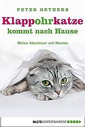 Klappohrkatze kommt nach Hause: Meine Abenteuer mit Norton (A Cat Called Norton 3) (German Edition)