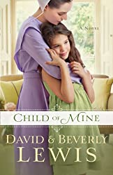 Child of Mine (Thorndike Press Large Print Christian Fiction) by David Lewis (2014-06-04)