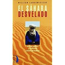 El Sáhara desvelado : un viaje poético y conflictivo a través del desierto
