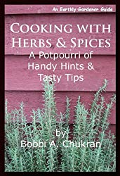 Cooking with Herbs & Spices (An Earthly Gardener Guide) (English Edition)