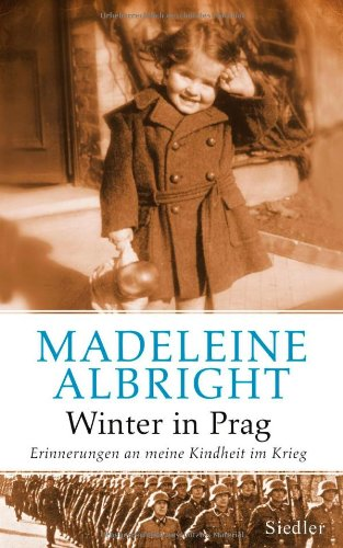 Buchseite und Rezensionen zu 'Winter in Prag: Erinnerungen an meine Kindheit im Krieg' von Madeleine K. Albright