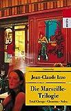 Die Marseille-Trilogie: Total Cheops, Chourmo, Solea (metro)