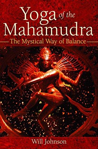 Yoga of the Mahamudra: The Mystical Way of Balance (English ...