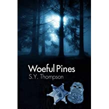 Woeful Pines (English Edition)