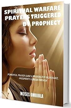 Libro PDF Gratis Spiritual Warfare Prayers Triggered By