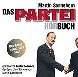 Das Partei-(Hör)Buch: WortArt - Martin Sonneborn