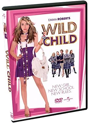 Wild Child [DVD] by Emma Roberts