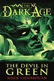 The Devil in Green (Dark Age Book 1) (Dark Age (Pyr))