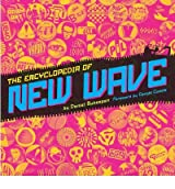 [(The Encyclopedia of New Wave )] [Author: Daniel Bukszpan] [May-2012]