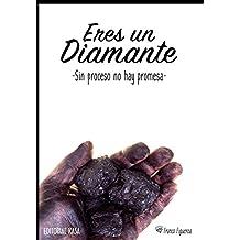Eres un diamante: Sin proceso no hay promesa