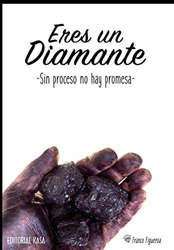 Eres un diamante: Sin proceso no hay promesa por Franco Figueroa