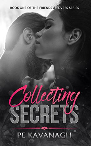 Book cover image for Collecting Secrets (Friends & Lovers Book 1)