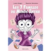 Les 7 Familles du monde entier: Album+Jeu (French Edition)