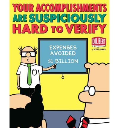 Your Accomplishments Are Suspiciously Hard to Verify (Dilbert Book Treasury) (Paperback) - Common