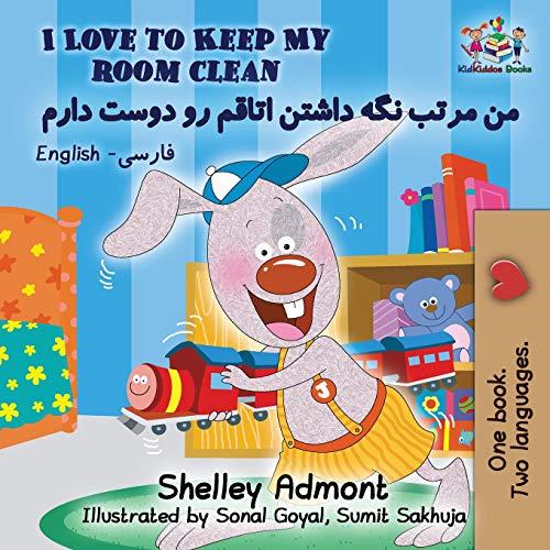 I Love to Keep My Room Clean: English Farsi Persian (English Farsi Bilingual Collection)
