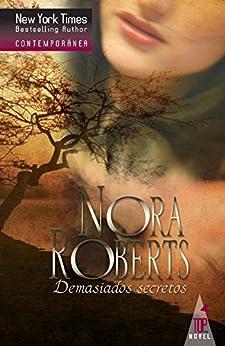 Demasiados secretos (Nora Roberts) de [Roberts, Nora]