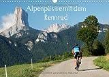Alpenpässe mit dem Rennrad (Wandkalender 2014 DIN A3 quer): Ein Fotokalender mit 13 faszinierenden Radsportmotiven in den Alpen (Monatskalender, 14 Seiten)