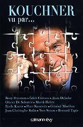 Kouchner vu par... (Biographies, Autobiographies)