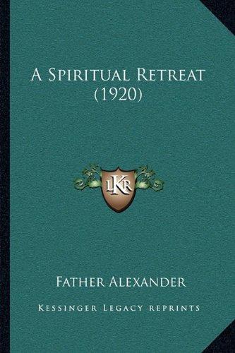 A Spiritual Retreat (1920)