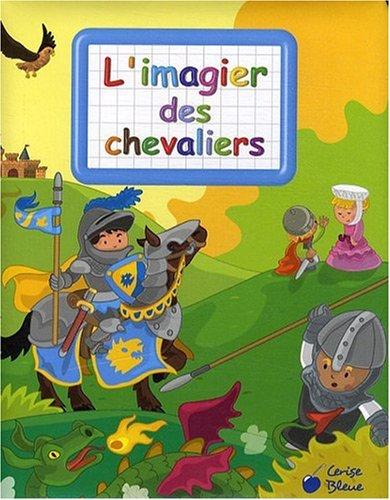 Chevaliers (Imagiers créatifs)