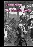 La Grande grève: Roman social (Le Goût de l'Etre) (French Edition)