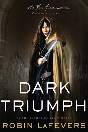 Dark Triumph: His Fair Assassins, Book II