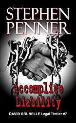 Accomplice Liability (David Brunelle Legal Thrillers Book 7) (English Edition)