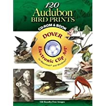 120 Audubon Bird Prints CD-ROM and Book (Dover Electronic Clip Art)