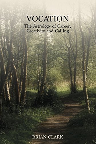 Vocation: The Astrology of Career, Creativity and Calling (English Edition)