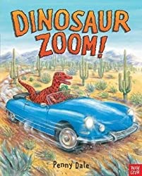 [Dinosaur Zoom!] (By: Penny Dale) [published: February, 2013]