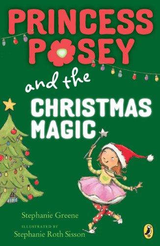 Princess Posey and the Christmas Magic (Princess Posey, First Grader Book 7) (English Edition)