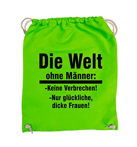 Comedy Bags - Die Welt ohne Männer - keine Verbrechen nur dicke Frauen - Turnbeutel - 37x46cm - Farbe: Schwarz / Pink Hellgrün / Schwarz