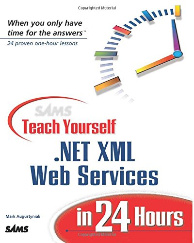 sams-teach-yourself-net-xml-web-services-in-24-hours