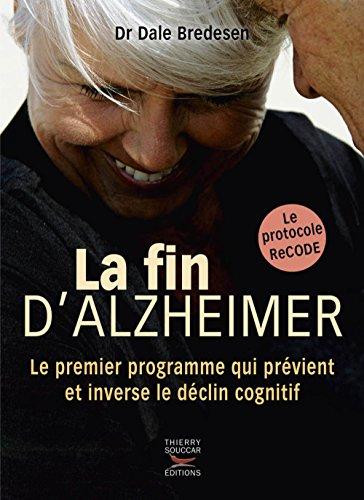 La fin d'Alzheimer par Dale Bredesen