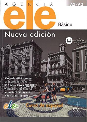 Agencia ELE Básico libro de ejercicios. Nueva edición. (Agencia ELE Nueva Edicion)