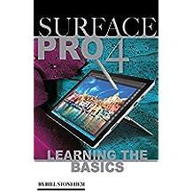 Surface Pro 4: Learning the Basics (English Edition)