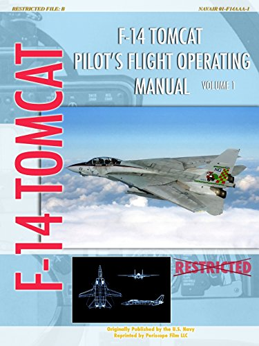 F-14 Tomcat Pilot's Flight Operating Manual Vol. 1 por United States Navy