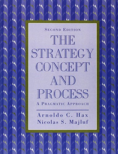 Strategy Concept and Process: A Pragmatic Approach, The: United States Edition