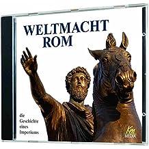 Weltmacht Rom - die Geschichte eines Imperiums (4 CDs in einer Multibox; Gesamtlänge: ca. 250 Minuten)