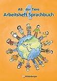 ABC der Tiere 4 - Arbeitsheft Sprachbuch: 4. Schuljahr