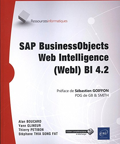 SAP BusinessObjects Web Intelligence (WebI) BI 4.2 (Ressources informatiques)