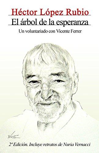 El árbol de la esperanza. Un voluntariado con Vicente Ferrer