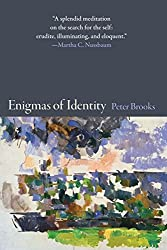 Enigmas of Identity by Peter Brooks (2013-10-13)