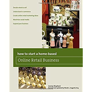 How to Start a Home-based Online Retail Business (Home-Based Business Series) by Nicole Augenti (2011-11-08)