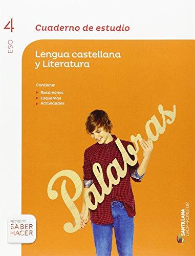 CUADERNO DE ESTUDIO LENGUA CASTELLANA Y LITERATURA 4 ESO SABER HACER - 9788490475683