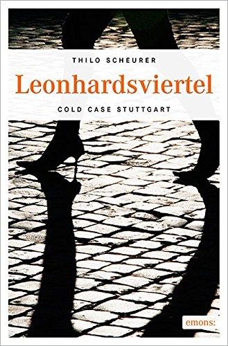 Buchseite und Rezensionen zu 'Leonhardsviertel (Cold Case Stuttgart)' von Thilo Scheurer